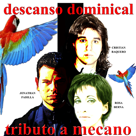 DESCANSO DOMINICAL. TRIBUTO A MECANO.