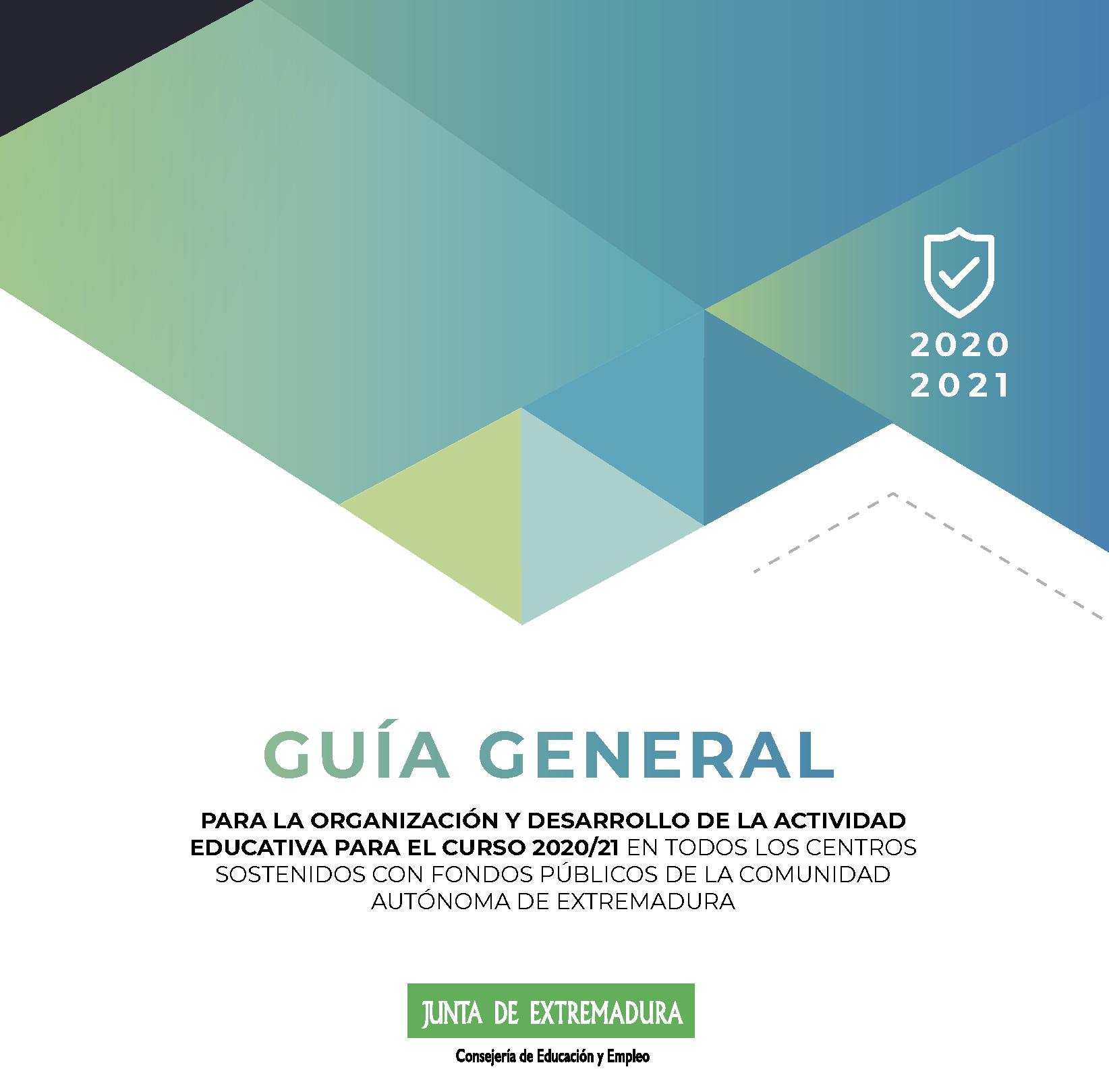 GUA GENERAL PARA LA ORGANIZACIN Y DESARROLLO DE LA ACTIVIDAD EDUCATIVA PARA EL CURSO 2020-2021_Pgina_01pngjpg