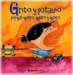 cuento Grito y pataleo porque quiero quiero y quierojpg